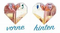 herz aus geld geld falten herz hochzeit geldgeschenk basteln