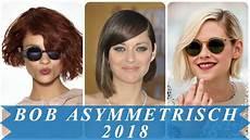 bob frisuren 2018 sch 246 ne asymmetrische frisuren bob 2018