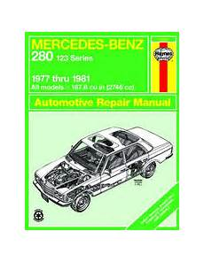 manual repair autos 1977 mercedes benz w123 engine control 1977 1981 mercedes benz 280e 280ce 123 series haynes repair manual
