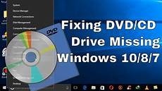 windows 10 kaufen cd how to fix dvd cd not showing drive missing from windows