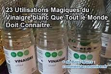 23 Utilisations Magiques Du Vinaigre Blanc Que Tout Le