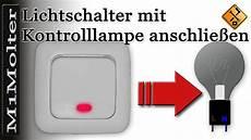 lichtschalter mit kontrollleuchte lichtschalter mit kontrollle anschlie 223 en teil 2