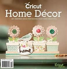 Home Decor Cricut Craft Ideas by Cricut Idea Magazine Home Decor Crafts To Try