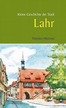 stadt lahr stellenangebote stadt lahr eine neue sicht auf die stadtgeschichte