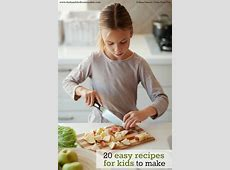 Easy Recipes for Kids to Make: Teach Kids to Cook with