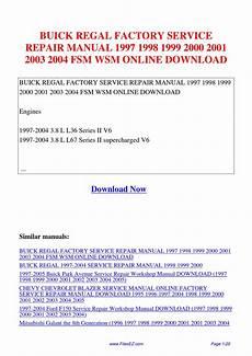 car maintenance manuals 2004 buick regal user handbook buick regal factory service repair manual 1997 1998 1999 2000 2001 2003 2004 fsm wsm by david