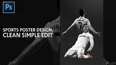 Photoshop Tutorial How To Make A Simple Sports Edit