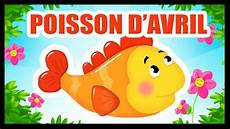 Poisson D Avril La Comptine Pour Nos B 233 B 233 S Titounis