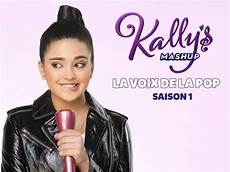 replay de la 2 gullimax kally s mashup la voix de la pop saison 1 episode 55
