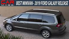 ford galaxy diesel 2019 ford galaxy minivan specs and release date