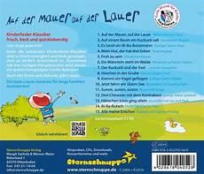 Kinderlieder Auf Der Mauer Auf - auf der mauer auf der lauer beliebte kinderlieder