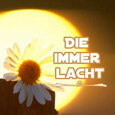 die eine die immer lacht die immer lacht die immer lacht and listen to