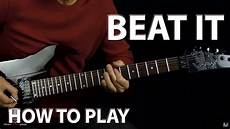 How To Play Quot Beat It Quot Michael Jackson Guitar Lesson