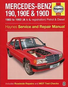 free auto repair manuals 1992 mercedes benz 190e user handbook mercedes benz 190 190e 190d repair manual 1983 1993 haynes 3450