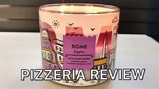 candele roma pizzeria candle review bath works rome candle