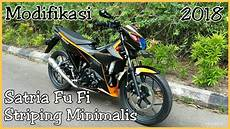 Modifikasi Satria Fu 2018 by 36 Satria Fu 150 Fi 2018 Modifikasi Striping Minimalis