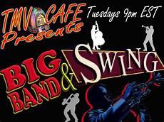 big band swing songs big band swing podcast garden