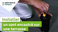 Comment Installer Un Spot Encastr 233 Sur Une Terrasse