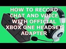 xbox one chat headset wiring diagram how to record quot xbox one quot voice chat or ghosts with official headset adapter no kinect