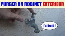 Purger Un Robinet Ext 233 Rieur Proteger Du Froid Le Gel