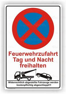 Parken In Feuerwehrzufahrt - parken verboten feuerwehrzufahrt tag und nacht freihalten