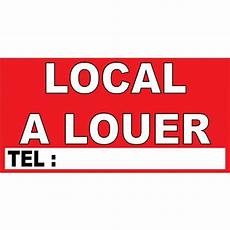 banderole quot local a louer quot 1000x500mm panneaux signal 233 tiques