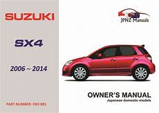 service and repair manuals 2010 suzuki sx4 instrument cluster suzuki sx4 owners manual 2006 2014 jpnz new zealand s premier japanese car owners manual