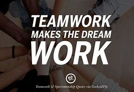 Image result for Teamwork Quotes for Workplace
