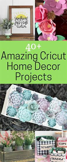 Home Decor Ideas Using Cricut by 40 Of The Best Cricut Home D 233 Cor Projects