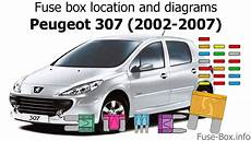 Fuse Box Location And Diagrams Peugeot 307 2002 2007
