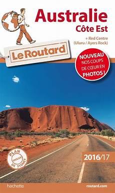 livre guide du routard australie c 244 te est 2016 2017