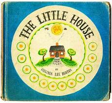 the little house by virginia lee burton lesson plans review the little house by virginia lee burton school
