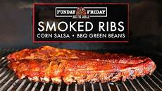 funday friday week 78 how to grill ribs 3 ways corn salad and bbq green beans rec tec