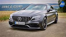 2019 Mercedes Amg C63s Coup 233 Drive Sound