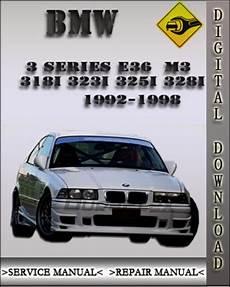 bmw 3 series e36 1992 1998 service repair 1992 1998 bmw 3 series e36 m3 318i 323i 325i 328i factory service r
