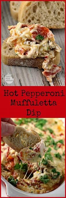renees kitchen adventures pepperoni muffuletta dip renee s kitchen adventures