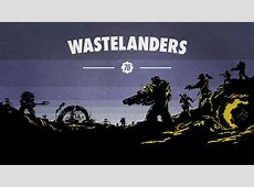 fallout 76 the wastelanders