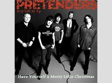 The Pretenders Have Yourself A Merry Little Christmas-Have Yourself A Merry Little Christmas Singers