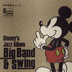 swing big band songs disney s jazz album big band swing various artists