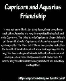Capricorn And Aquarius Friendship Capricorn Taurus
