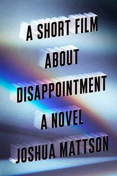 a short about disappointment by joshua mattson short book cover
