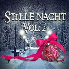 stille nacht vol 2 wundersch 246 ne weihnachtsmusik