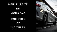 encheres auto en ligne meilleur site de vente au enchere de voiture en ligne
