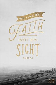 bible verse live wallpaper to live by faith is no small thing 2 corinthians 5 7 a