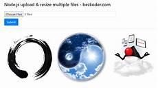 node js resize image upload resize multiple images in node js using express multer sharp bezkoder