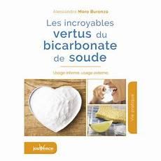 usage du bicarbonate de soude les incroyables vertus du bicarbonate de soude usage