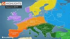 Prognose Sommer 2019 - accuweather s 2019 europe autumn forecast accuweather