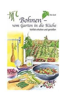 küche vom schreiner buschbohnen anbauen die beste sorten buschbohnen