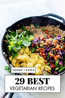 29 best vegetarian recipes cookie and kate