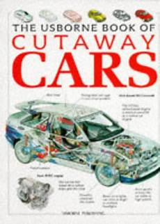 books about cars and how they work 2007 bentley arnage transmission control the usborne book of cutaway cars author alcove